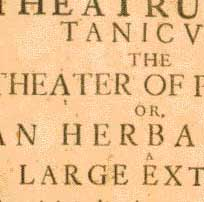 """Theatrum Botanicum"", or ""The Theatre of Plants"""